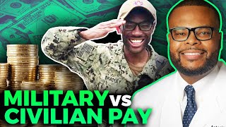 Military vs Civilian Doctor | Who gets PAID the most?