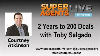 2 Years to 200 Deals with Courtney Atkinson and Toby Salgado