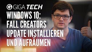 Windows-10-Tipps: Fall Creators Update sofort installieren & Speicherplatz freiräumen - GIGA.DE