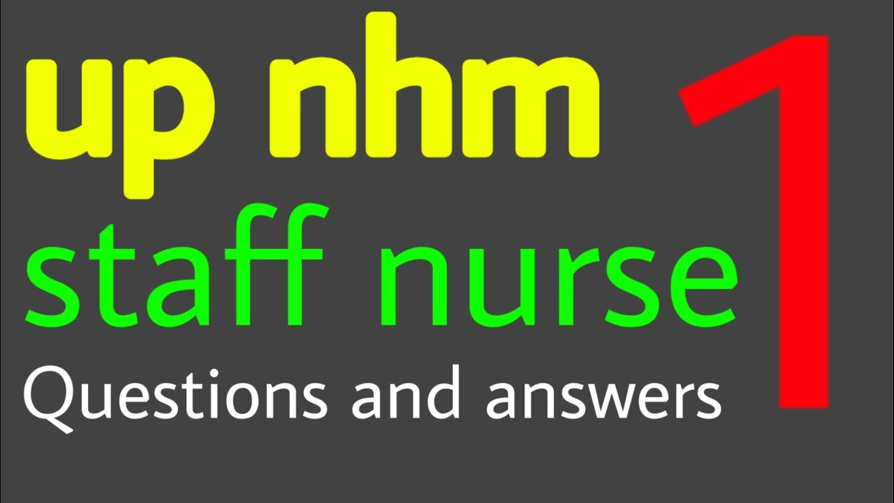 up nhm staff nurse exam questions and answers