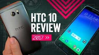 HTC 10 Review 2017 The Forgotten Classic