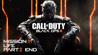 Call of Duty Black Ops 3 Gameplay Walkthrough Mission 11 Life Part 2