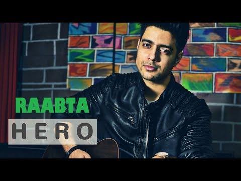 Siddharth Slathia - 'Hero - Enrique Iglesias' & 'Raabta - Arijit Singh' Mashup Cover
