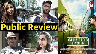 Public Review on Film Qareeb Qareeb Single