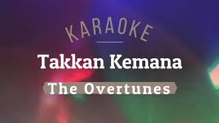 The Overtunes - Takkan Kemana KARAOKE TANPA VOKAL