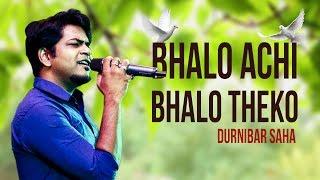 BHALO ACHI BHALO THEKO SAD || DURNIBAR SAHA || VANGA DESLAI || MOVIE || ROOH MUSIC INDIA