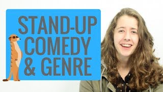 Stand Up Comedy and Genre // An Introduction