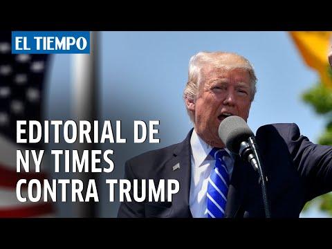 Durísimo editorial de 'The New York Times' contra Donald Trump
