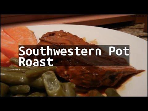 Recipe Southwestern Pot Roast - YouTube