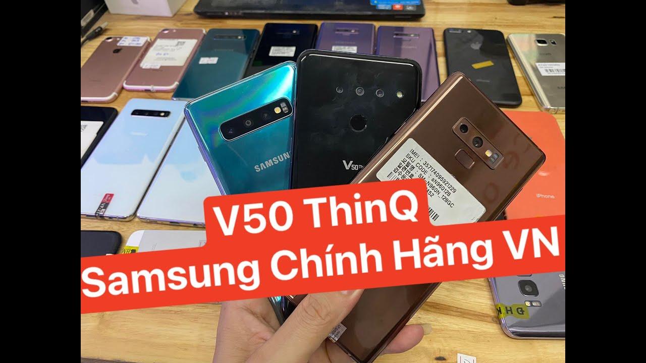 V50 ThinQ | Samsung Chính Hãng Rẻ | S10pl | Not9 | ip7 128gb 3tr | S8 | not5..8/10