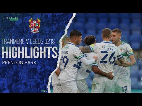 Match Highlights | Tranmere Rovers v Leeds United U21s