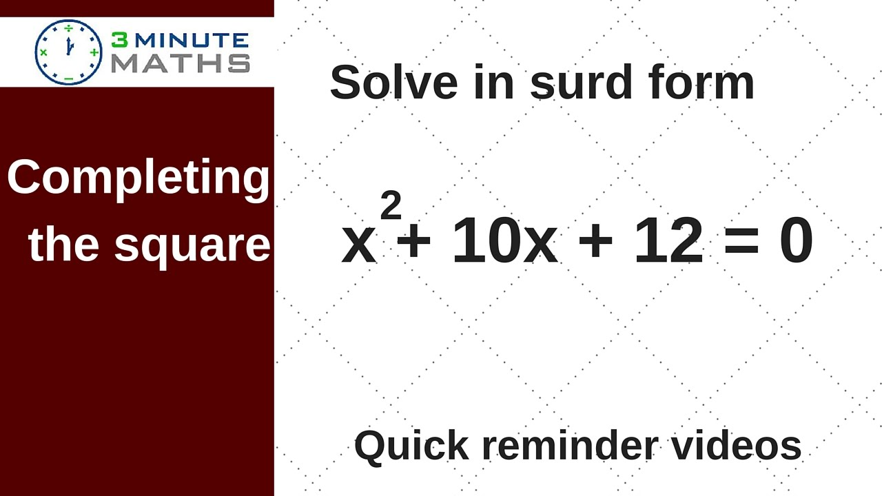 Complete the square - solving in surd form GCSE maths question ...