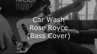 Car Wash - Rose Royce - (Bass Cover)