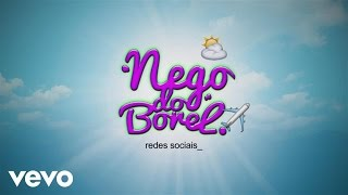 Baixar Nego do Borel - Redes Sociais (Lyric)