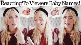 REACTING TO VIEWERS BABY NAMES! 100 Popular Names - SJ STRUM