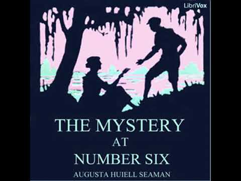 The Mystery at Number Six by Augusta Huiell SEAMAN read by Various | Full Audio Book