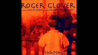 Nothing Else by Roger Glover & The Guilty Party