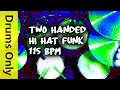 Two Handed Hi Hat Funk Drum Loops Drums Only 115 BPM mp3