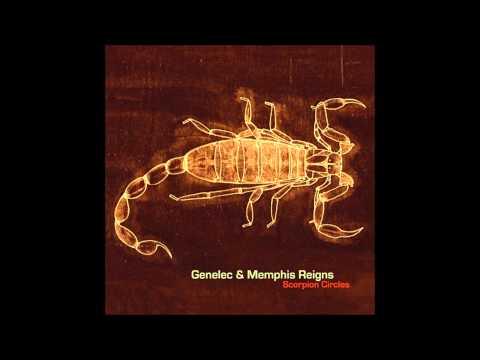 Genelec & Memphis Reigns - Organisms