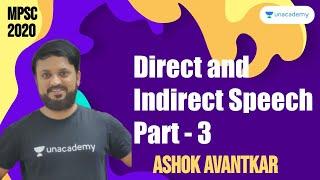 Direct and Indirect Speech Part - 3 | Ashok Avantkar I MPSC 2020