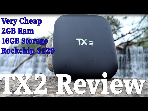 TX2 - RK3229 Review - Cheapest 2GB Ram + 16GB 4K Android 6 TV Box Available ?