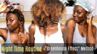 Natural Hair NIGHT ROUTINE + GREENHOUSE Effect Method for Retaining MOISTURE + HAIR GROWTH