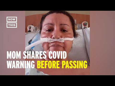 COVID-19 Patient & Mom Posts Video Before Passing | NowThis
