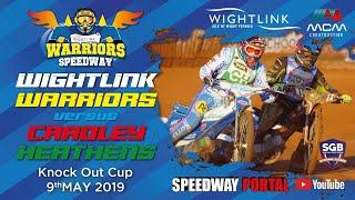 Isle of Wight 'Wightlink Warriors' vs Cradley 'Heathens' : Knockout Cup 1st Leg : 09/05/2019