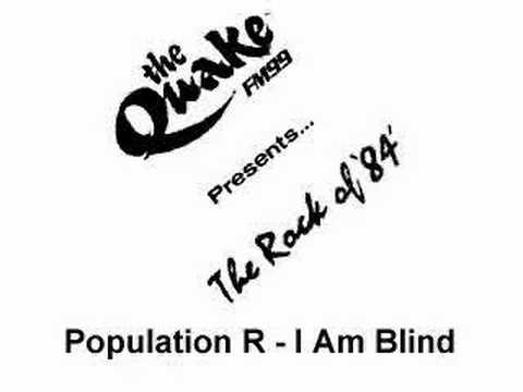"Population R - ""I Am Blind"""