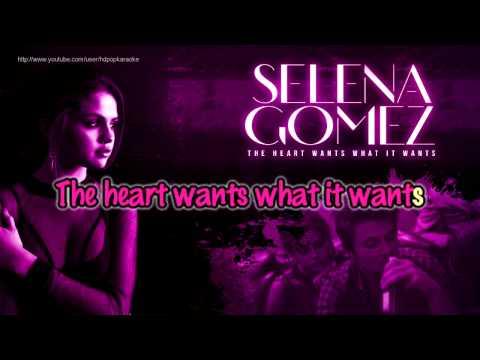 Selena Gomez - The Heart Wants What It Wants [Karaoke / Instrumental]