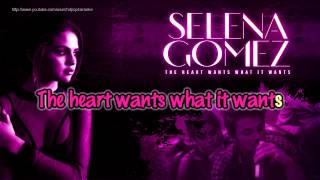 Selena Gomez - The Heart Wants What It Wants [Karaoke / Instrumental]