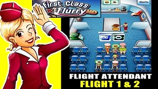 First Class Flurry HD - Become a Flight Attendant ! Flight 1 & 2 (ios Gameplay)