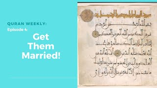 Gambar cover Quran Weekly: Get Them Married | Sheikh Azhar Nasser