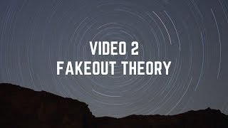 video 2 Fakeout The theory