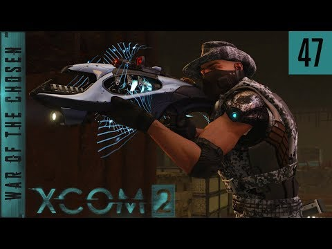 XCOM 2 War of the Chosen - A Better Everything - #47 - Lack of Attention