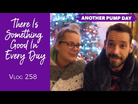 Sean and Stef IRL | There is Something Good in Every Day | Daily Vlog 258