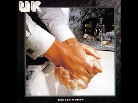 U.K. - Danger Money (Full Album - Remaster)