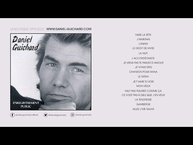 Daniel Guichard - La Tendresse (Live 1996)