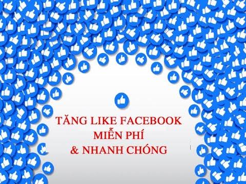 Cách Tăng Like Facebook Miễn Phí An Toàn Không Tụt Mới Nhất 2020 Part 5