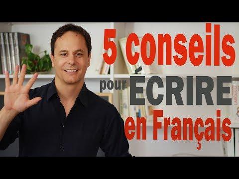 Écrire en Français : 5 conseils très efficaces pour t'améliorer tout