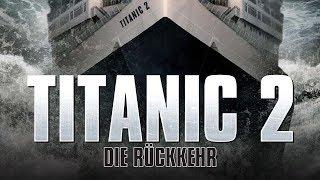 Titanic 2 - Die Rückkehr (2010) [Drama]   ganzer Film (deutsch)  ᴴᴰ