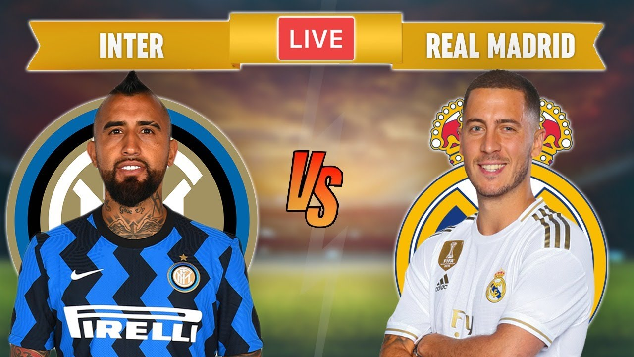 INTER vs REAL MADRID - LIVE STREAMING - Champions League - Football Match