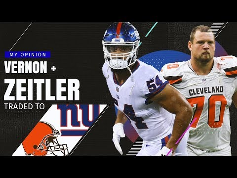 Cleveland Browns Trade Kevin Zeitler to New York Giants for Olivier Vernon!