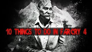 10 Things To Do In Far Cry 4