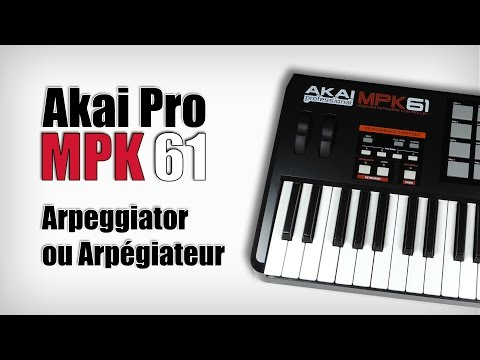 Akai MPK Arpeggiator ou Arpégiateur