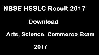 NBSE HSSLC Result 2017, Nagaland Board HSSLC Result 2017 Date