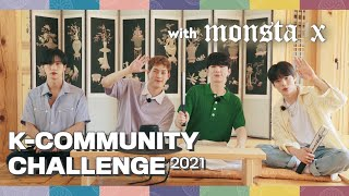 [2021 K-Community Challenge] Promotional video with MONSTA X