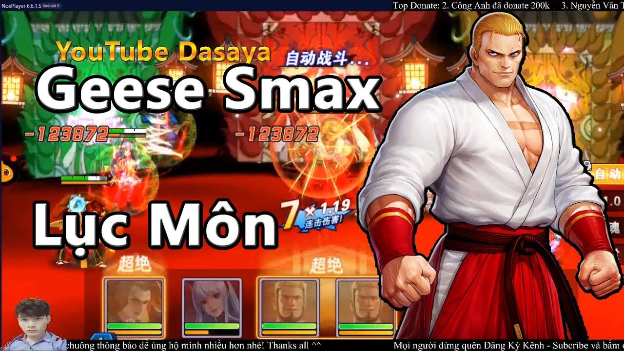Download [Dasaya] Geese Lục Môn Đấm Cực Mạnh - Geese Smax KOF - Quyền Vương Chiến VNG - SNK AllStar