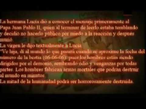 (2012) Profecia de Ntra Virgen de fatima (Parte 1)