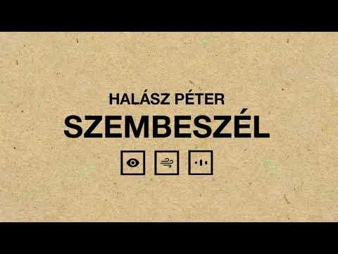 Halász Péter - Szembeszél  (Audio)